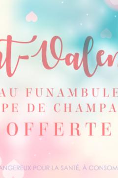 Soirée de Saint-Valentin au Funambule : on vous offre le champagne !