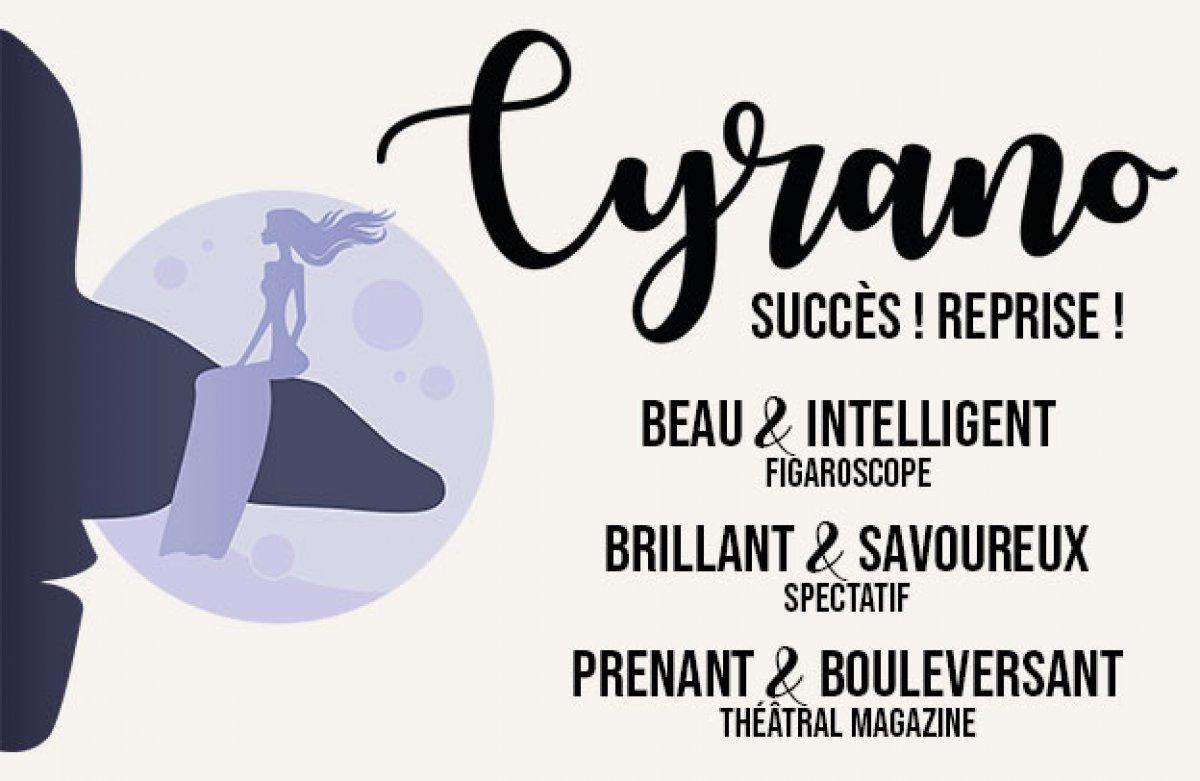 Succès ! Reprise ! Cyrano revient au Funambule en février !
